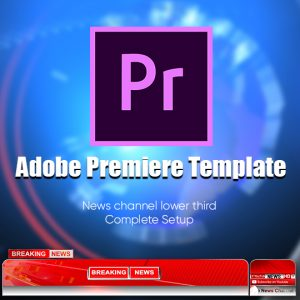 Modern News Channel Complete Setup Adobe Premiere Template