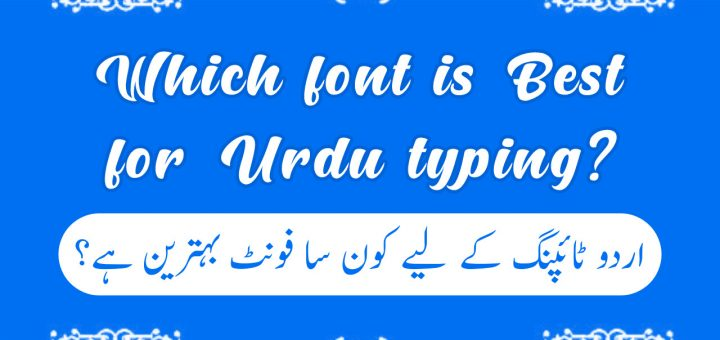 Which font is best for Urdu typing and Which Urdu font is used in books?