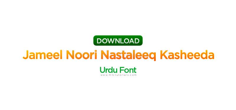 Jameel Noori Nastaleeq Kasheeda urdu font