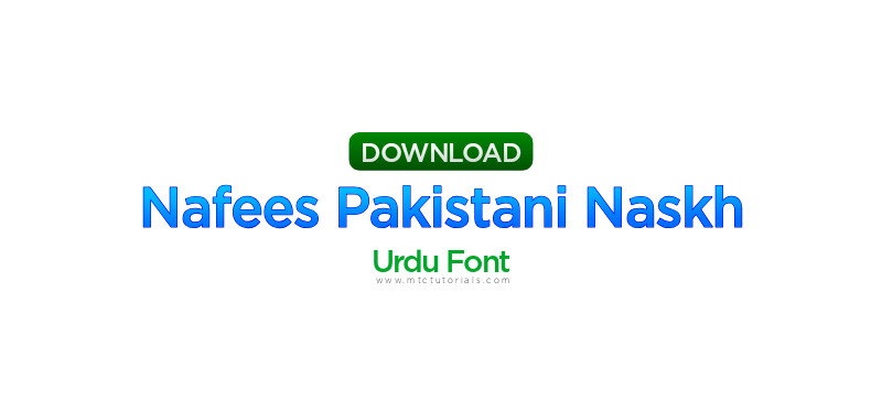 Nafees Pakistani Naskh